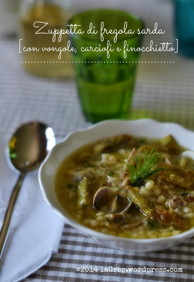 Zuppetta di fregola sarda con vongole, carciofi croccanti e finocchietto